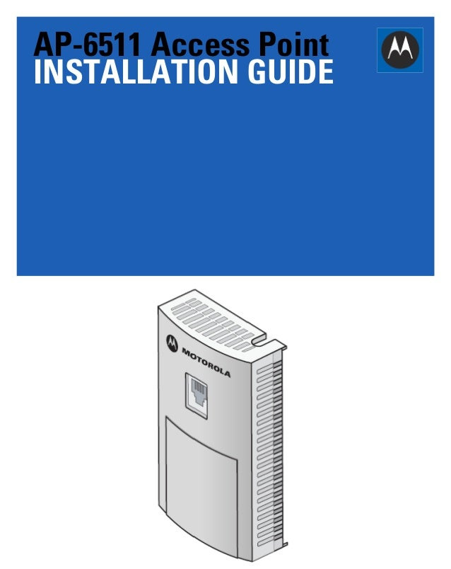 AP-6511 Access Point INSTALLATION GUIDE