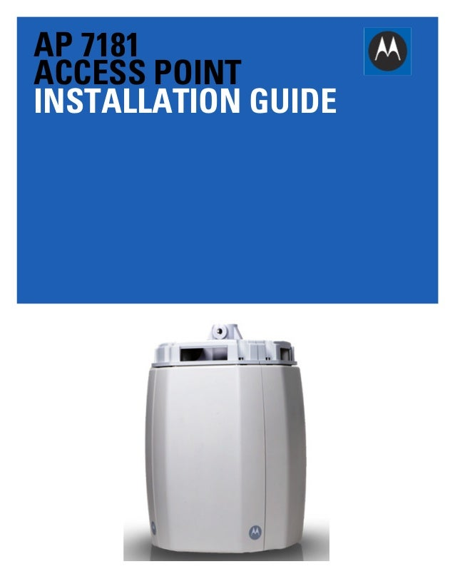 AP 7181 ACCESS POINT INSTALLATION GUIDE