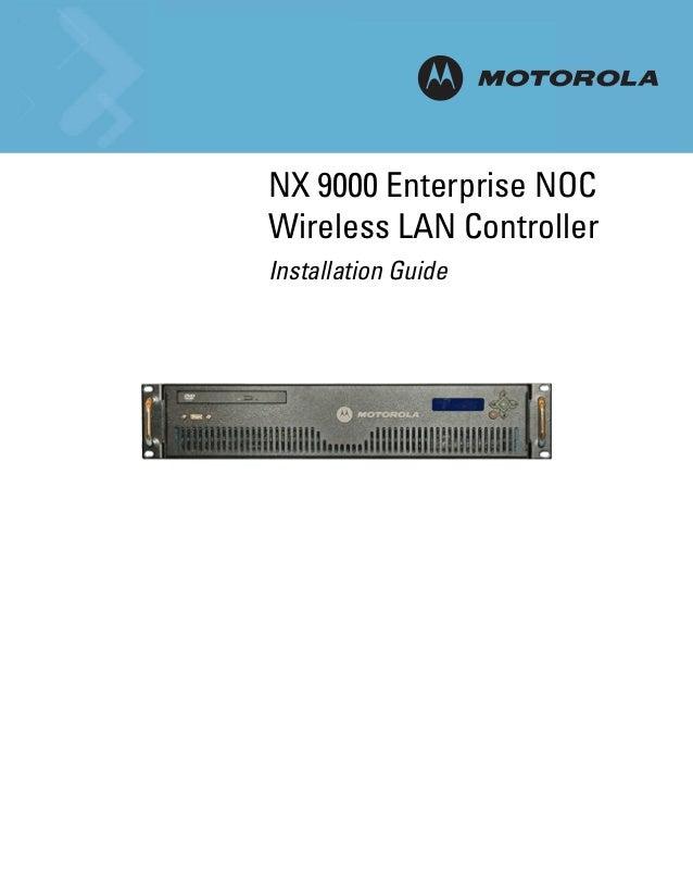 NX 9000 Enterprise NOC INSTALLATION Wireless LAN Controller Installation Guide