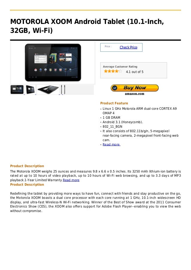 MOTOROLA XOOM Android Tablet (10.1-Inch,32GB, Wi-Fi)                                                              Price : ...