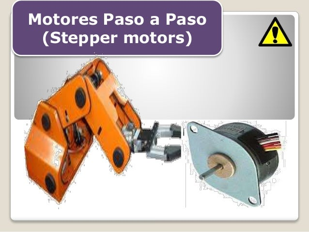 Motores Paso a Paso (Stepper motors)