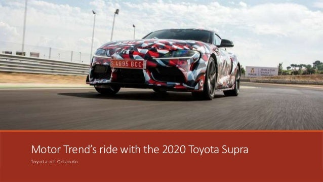 Motor Trend's ride with the 2020 Toyota Supra Toyota of Orlando