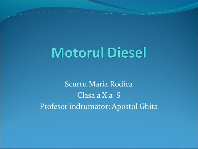Scurtu Maria Rodica Clasa a X a S Profesor indrumator: Apostol Ghita