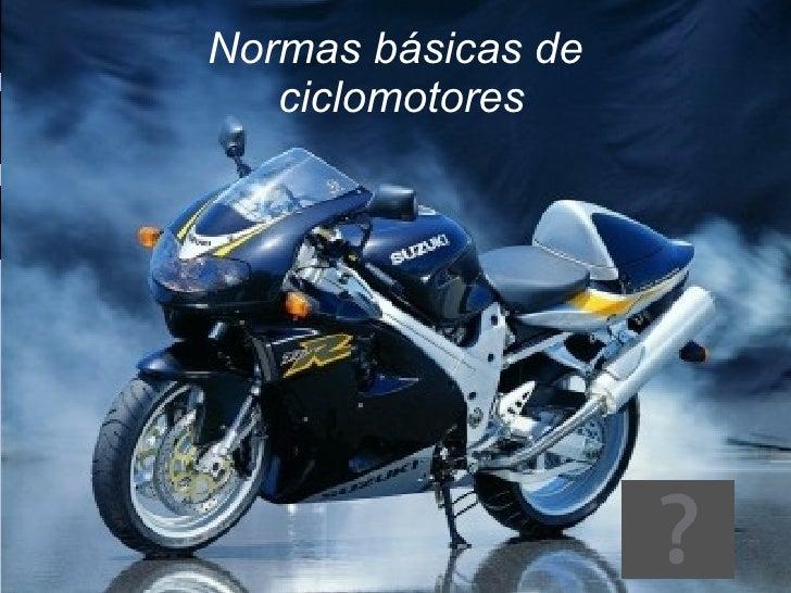 Normas básicas de  ciclomotores