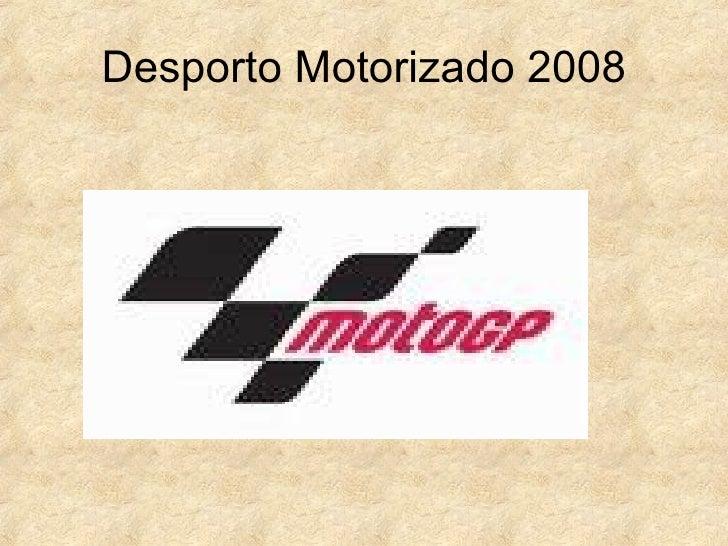 Desporto Motorizado 2008