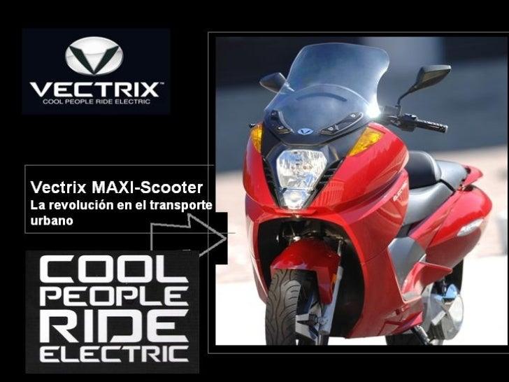 Vectrix MAXI-Scooter  La revolución en el transporte  urbano