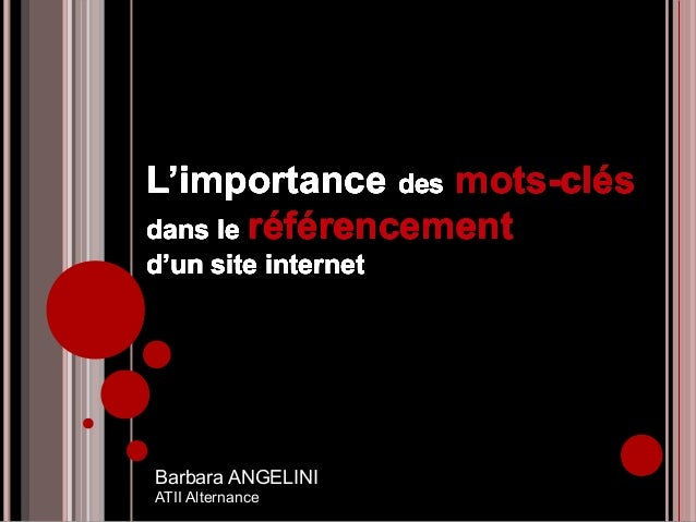 L'importance des mots-clésdans le référencementd'un site internetL'importance des mots-clésdans le référencementd'un site ...