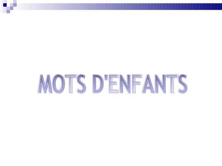 MOTS D'ENFANTS