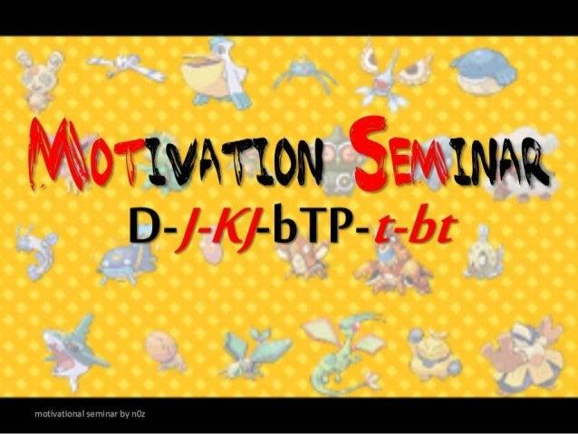 motivational seminar by n0z