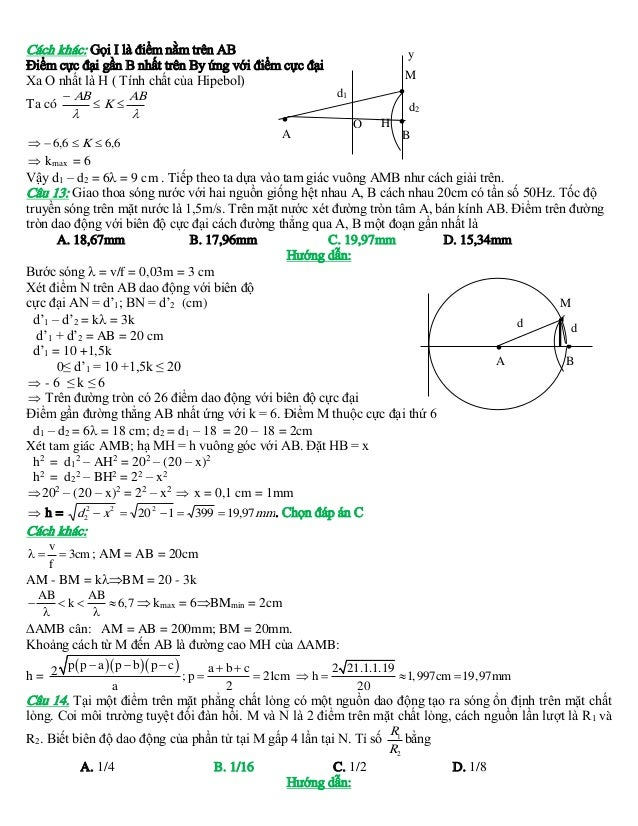 Cách khác: Gọi I là điểm nằm trên AB Điểm cực đại gần B nhất trên By ứng với điểm cực đại Xa O nhất là H ( Tính chất của H...