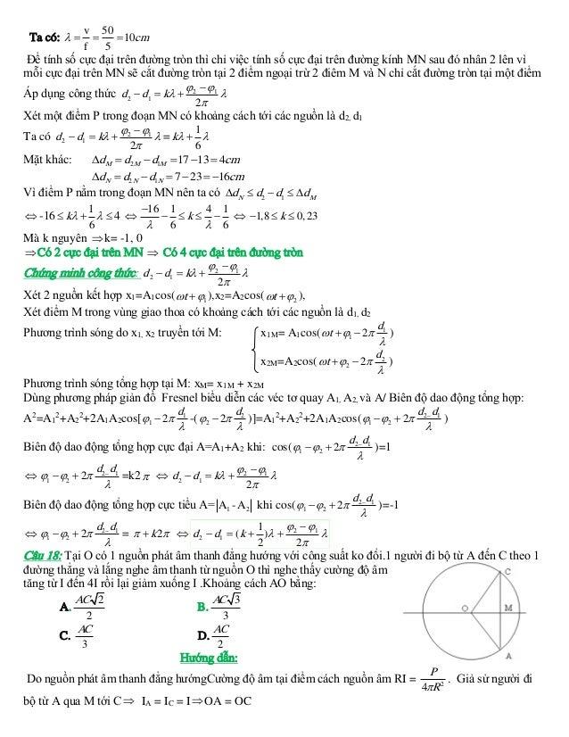 Ta có:    v 50   10cm f 5  Để tính số cực đại trên đường tròn thì chỉ việc tính số cực đại trên đường kính MN sau đó n...
