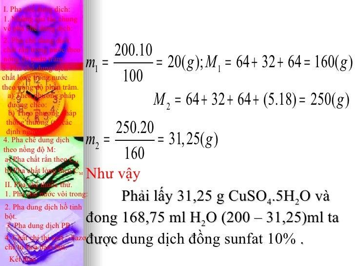 I. Pha chế dung dịch:1. Những qui tắc chungvề pha chế dung dịch: 2. Pha chế dung dịch chất rắn trong nước theo         200...