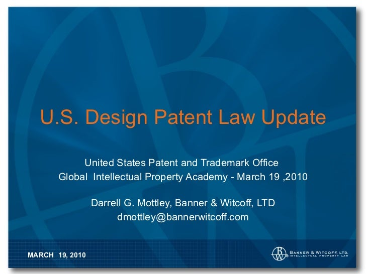 U.S. Design Patent Law Update United States Patent and Trademark Office  Global  Intellectual Property Academy - March 19 ...