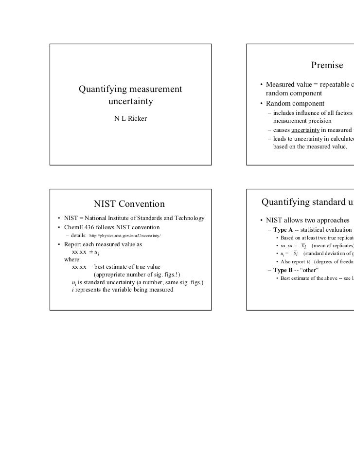 Premise                                                             • Measured value = repeatable component +         Quan...