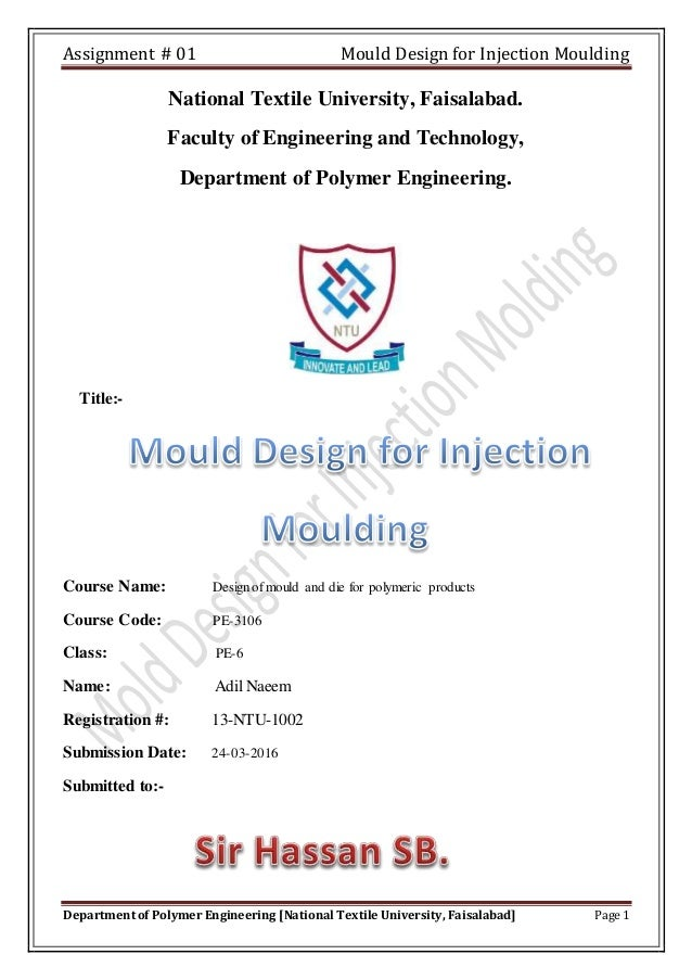 Mould design for injection moulding