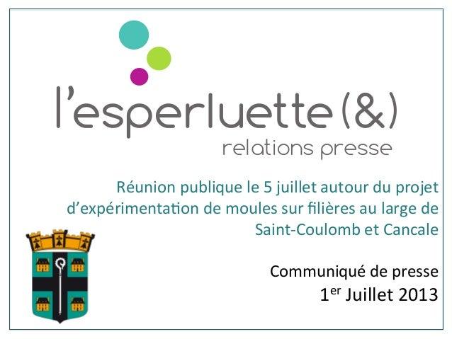 Réunion  publique  le  5  juillet  autour  du  projet   d'expérimenta6on  de  moules  sur  filières...