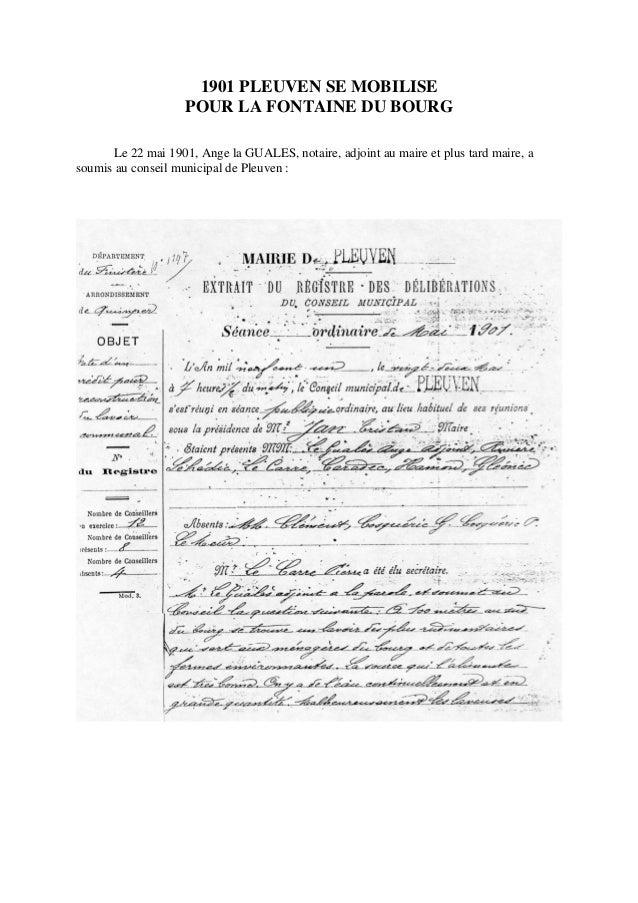 1901 PLEUVEN SE MOBILISE POUR LA FONTAINE DU BOURG Le 22 mai 1901, Ange la GUALES, notaire, adjoint au maire et plus tard ...