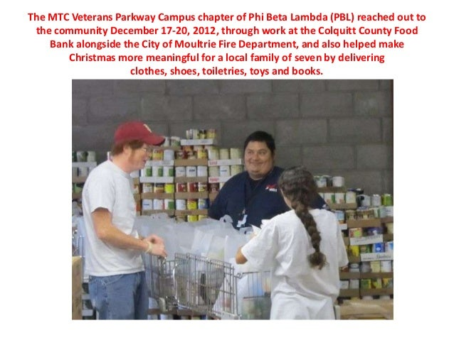 The MTC Veterans Parkway Campus chapter of Phi Beta Lambda (PBL) reached out to the community December 17-20, 2012, throug...