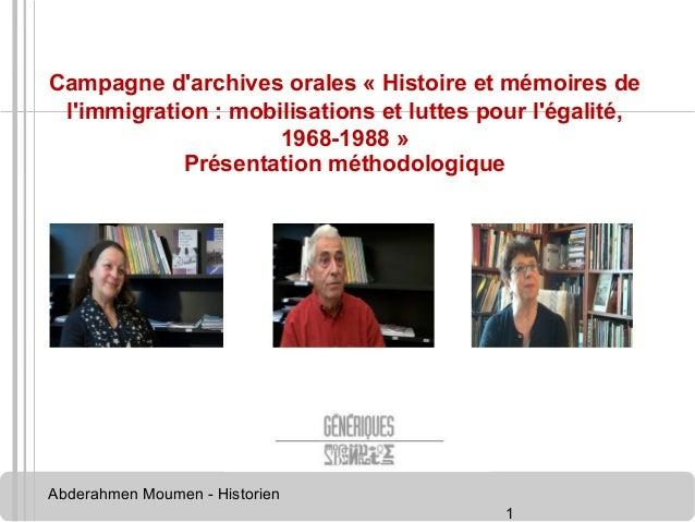 Campagne d'archives orales « Histoire et mémoires de  l'immigration : mobilisations et luttes pour l'égalité,  Abderahmen ...
