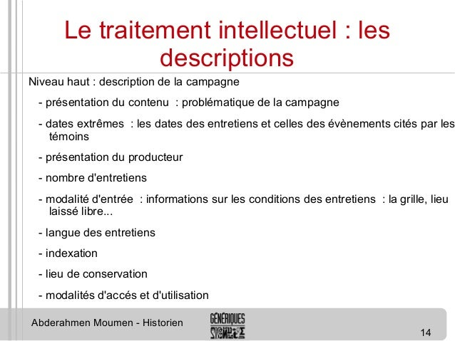 14  Le traitement intellectuel : les  descriptions  Niveau haut : description de la campagne  - présentation du contenu : ...
