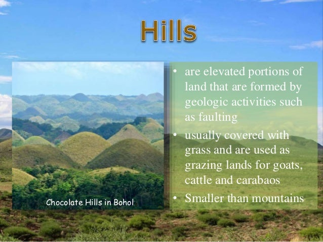• During dry season, the green grasses covering the hills turn brown making the landforms appear like thousands of chocola...