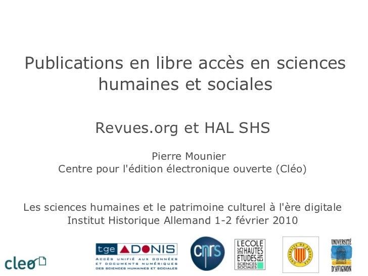 Publications en libre accès en sciences humaines et sociales Revues.org et HAL SHS Pierre Mounier Centre pour l'édition él...