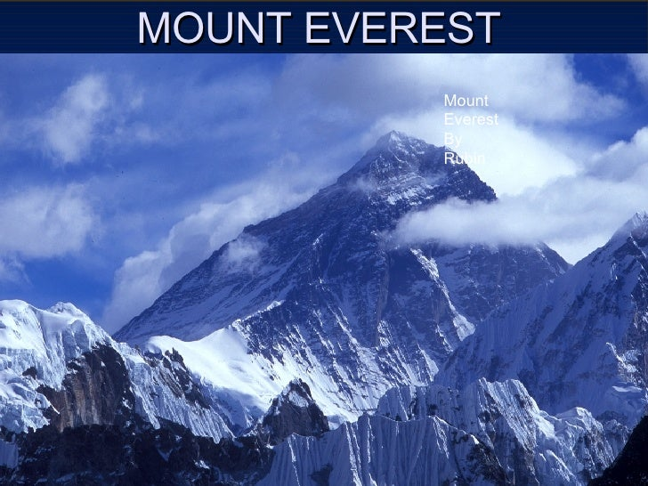 MOUNT EVEREST Mount Everest By Rubin