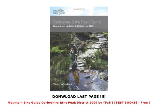 Mountain Bike Guide Derbyshire & the Peak District 2009 by  {Full   [BEST BOOKS]   Free   Unlimited   Complete   [RECOMMENDATION] Slide 3