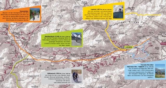 Eisjöchl 2.875 m (90 Km, 2.600 Hm) Eine der schönsten und bekanntesten Alpenüberquerungen führt von Naturns durch das Pfos...
