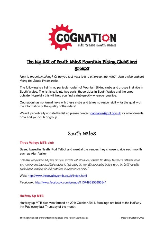 The Cognation list of mountain biking clubs who ride in South Wales Updated October 2013 The big list of South Wales Mount...