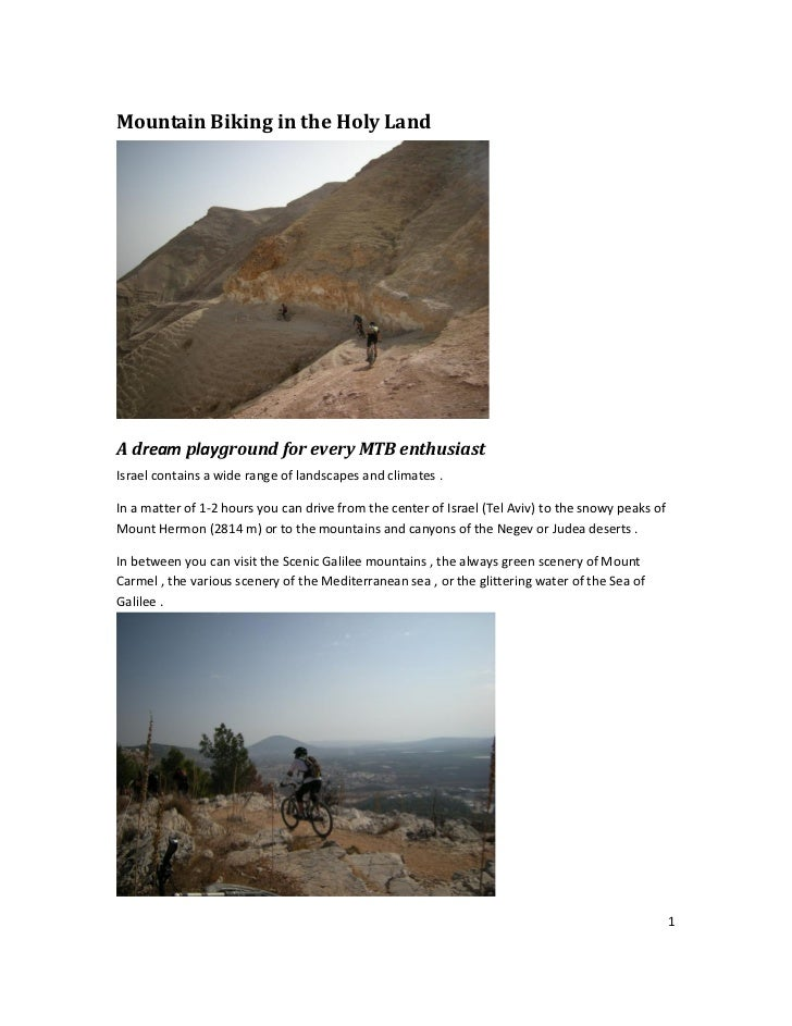 Mountain Biking in the Holy LandA dream playground for every MTB enthusiastIsrael contains a wide range of landscapes and ...