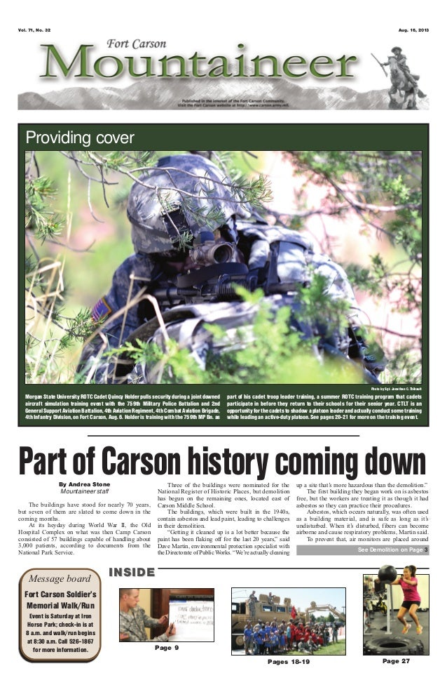 Vol. 71, No. 32 Aug. 16, 2013 Pages 18-19 Page 27 Page 9 Message board INSIDEINSIDE Fort Carson Soldier's Memorial Walk/Ru...