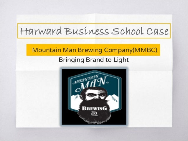 Mountain Man Brewing Company: Bringing the Brand to Light Essay