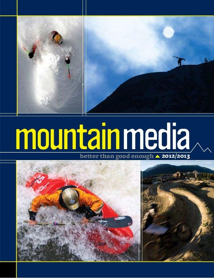 mountainmedia    better than good enough   2012/2013