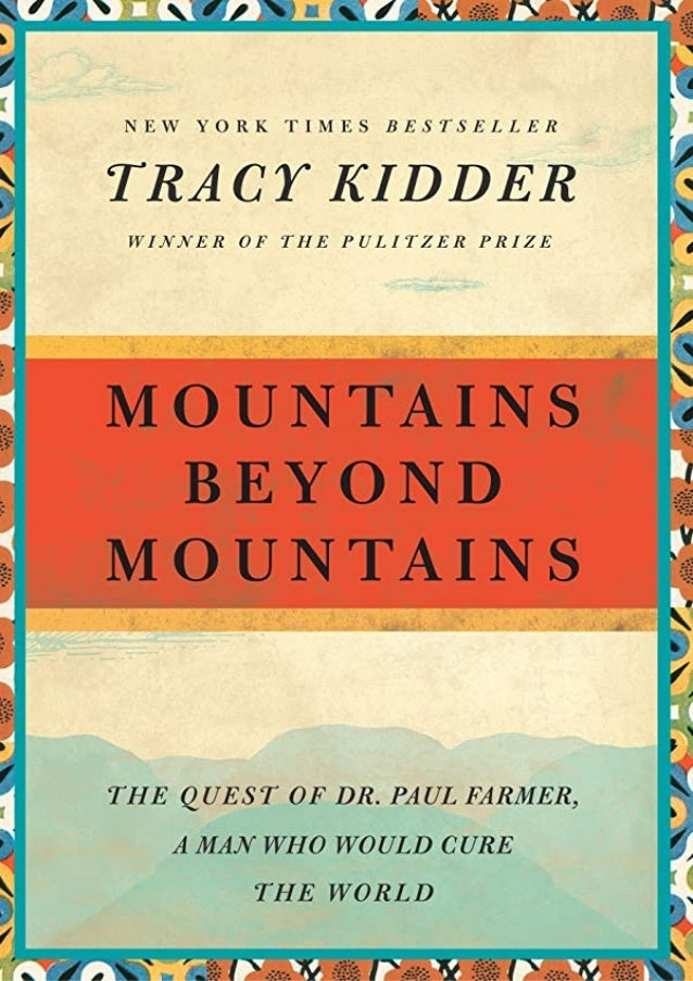 [P.D.F] Mountains Beyond Mountains: The Quest of Dr. Paul Farmer, a Man Who Would Cure the World (Random House Reader's Ci...