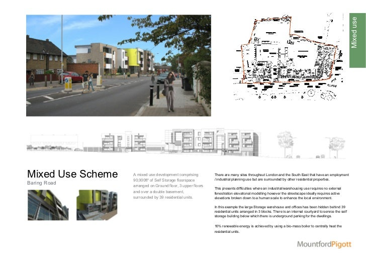 Mixed useMixed Use Scheme   A mixed use development comprising                   90,000ft² of Self Storage floorspace     ...