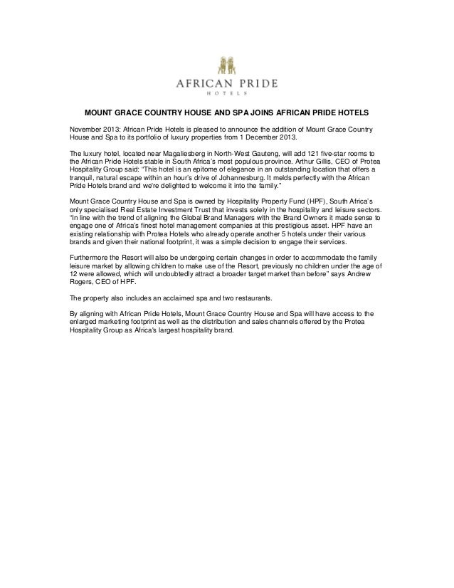 MOUNT GRACE COUNTRY HOUSE AND SPA JOINS AFRICAN PRIDE HOTELS November 2013: African Pride Hotels is pleased to announce th...