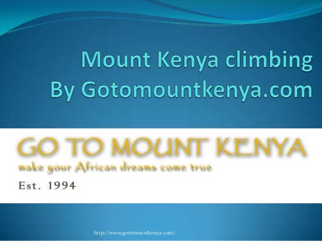 http://www.gotomountkenya.com/