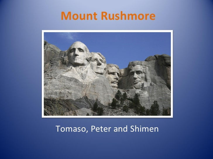 Mount Rushmore Tomaso, Peter and Shimen