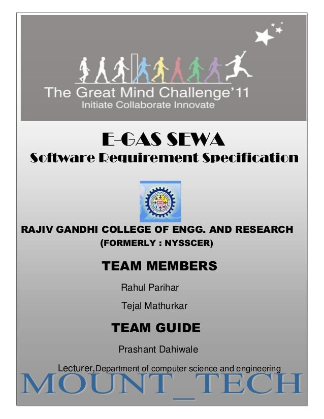 1                  E-GAS SEWA Software Requirement SpecificationRAJIV GANDHI COLLEGE OF ENGG. AND RESEARCH             (FO...