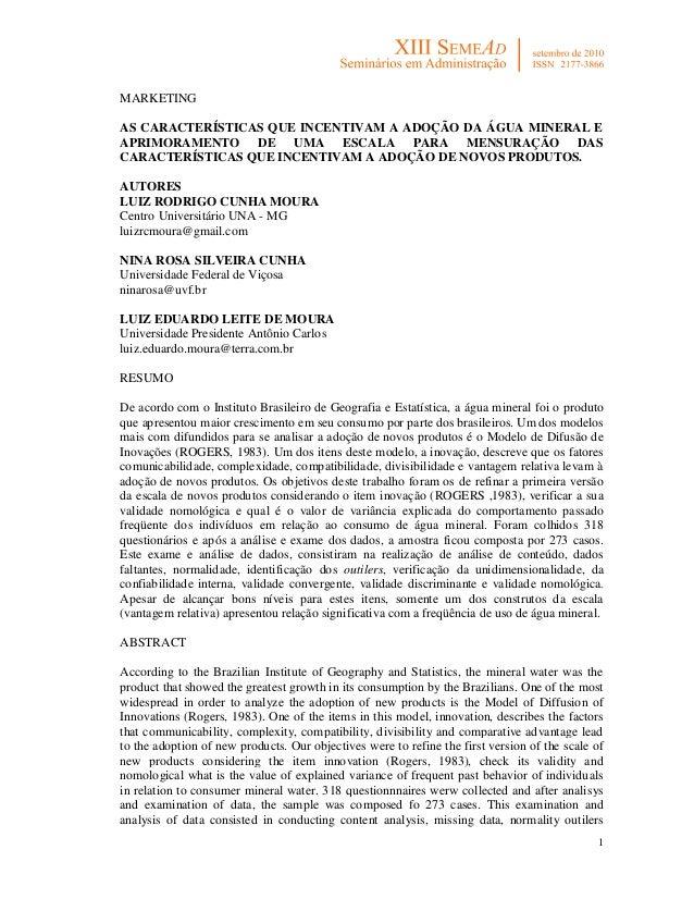 1MARKETINGAS CARACTERÍSTICAS QUE INCENTIVAM A ADOÇÃO DA ÁGUA MINERAL EAPRIMORAMENTO DE UMA ESCALA PARA MENSURAÇÃO DASCARAC...