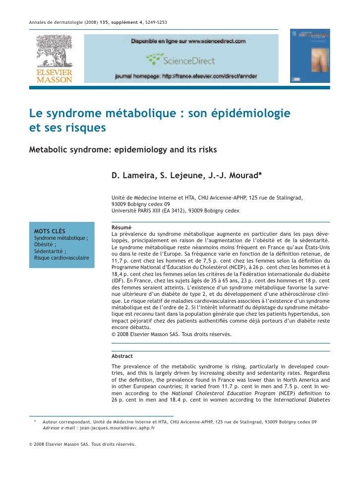 Annales de dermatologie (2008) 135, supplément 4, S249-S253Le syndrome métabolique : son épidémiologieet ses risquesMetabo...