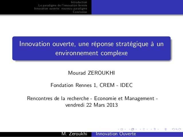 Introduction       Le paradigme de l'innovation fermée    Innovation ouverte: nouveau paradigme                           ...