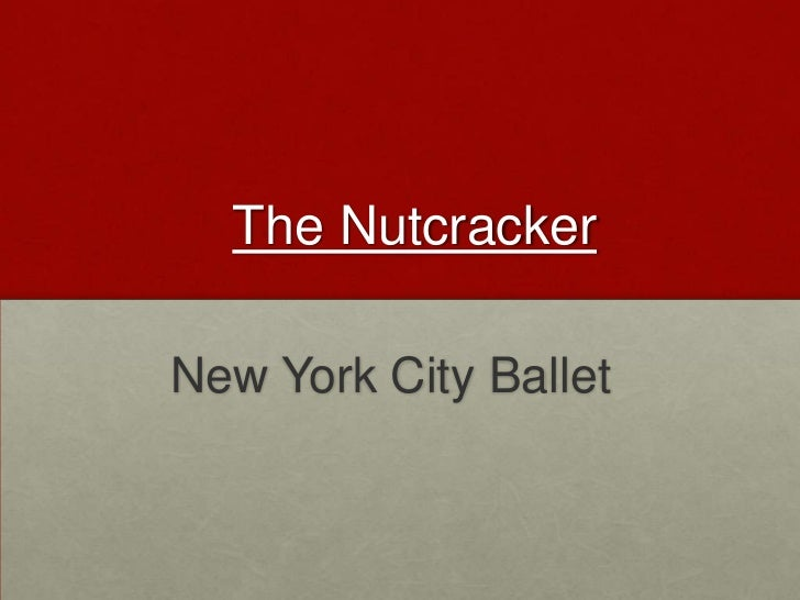 The NutcrackerNew York City Ballet