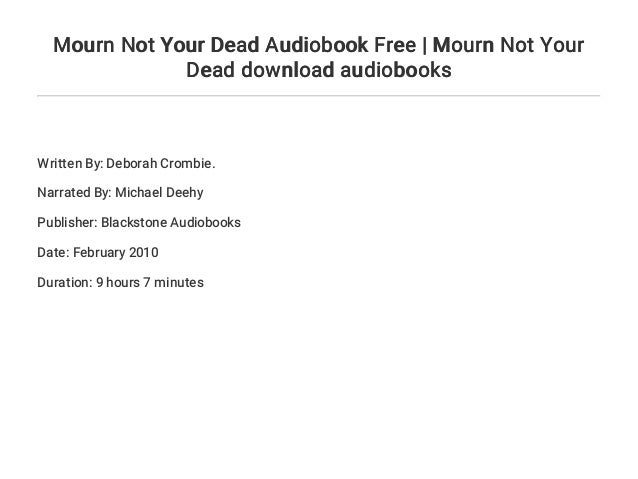 Mourn Not Your Dead Audiobook Free Mourn Not Your Dead Download Aud