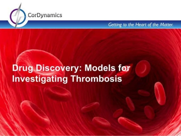 CorDynamics conducts thrombosis experiments – using small and large animals Mouse ferric chloride model of arterial thromb...