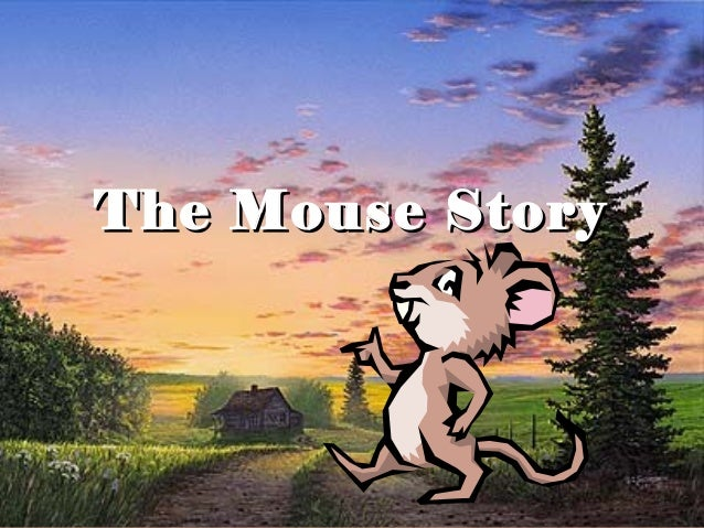 The Mouse StoryThe Mouse Story