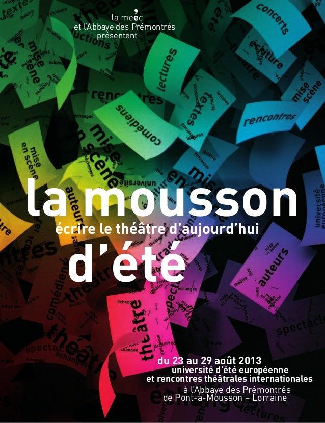 du 23 au 29 août 2013 université d'été européenne et rencontres théâtrales internationales à l'Abbaye des Prémontrés de Po...