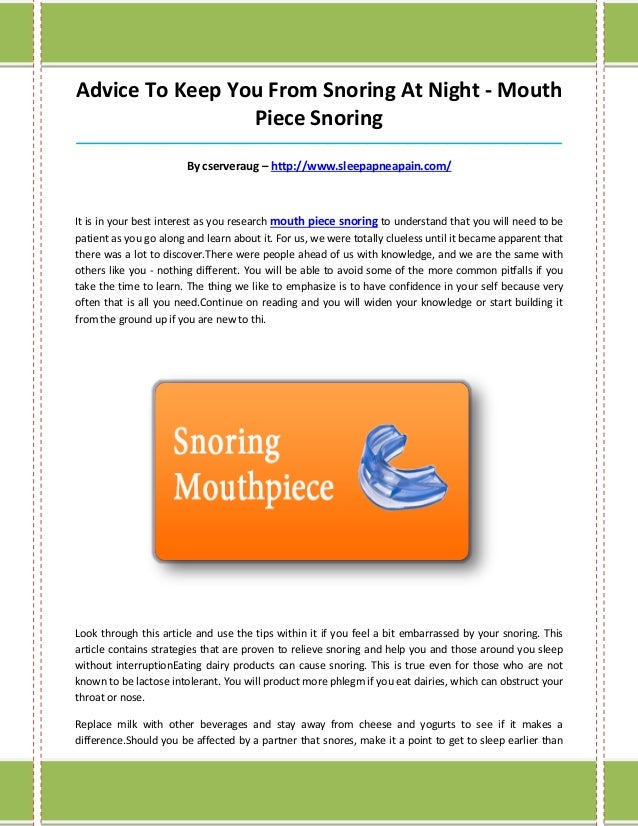 Advice To Keep You From Snoring At Night - Mouth                 Piece Snoring____________________________________________...