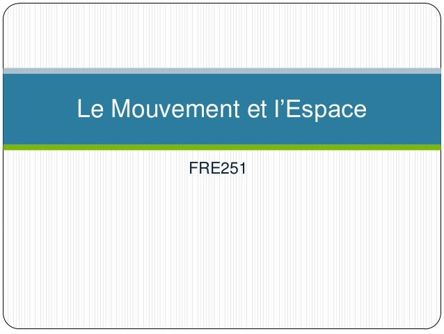 Le Mouvement et l'Espace FRE251